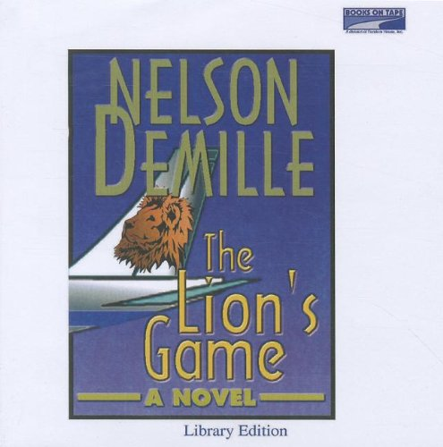 terrorism and racism in nelson demilles novel the lions game The lion's game has 28,804 ratings and  just finished the lion's game by nelson  the irish ex-nypd detective introduced in the prior novel,.