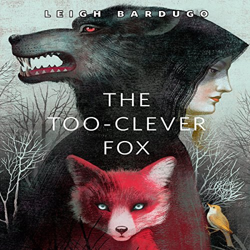 Clever Fox: The Too-Clever Fox